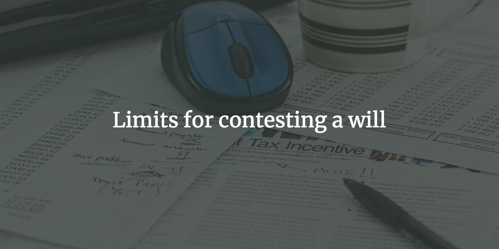 Time limits for contesting a will
