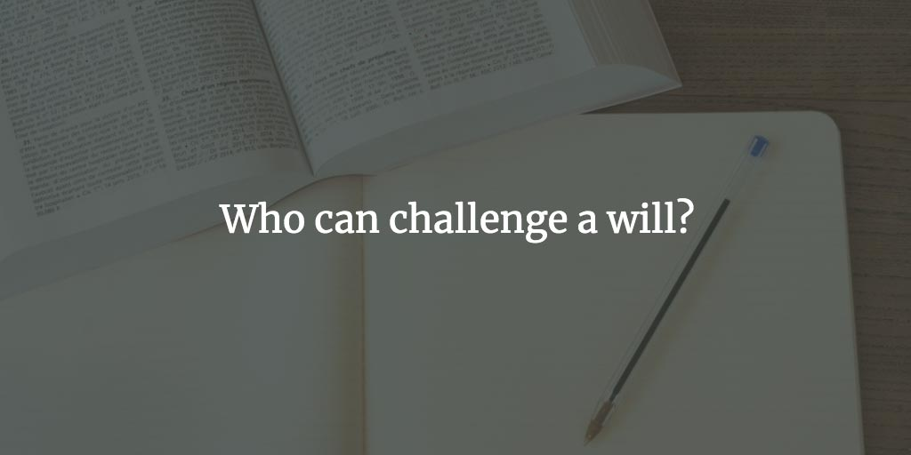 Who can challenge a will