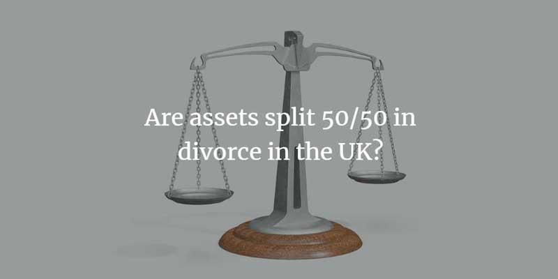 Are assets split 50/50 in divorce in the UK?