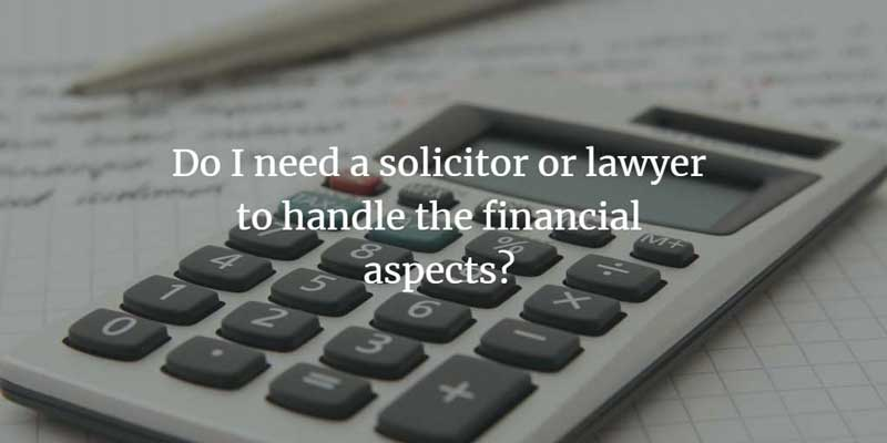 Do I need a solicitor for financial aspects of divorce?
