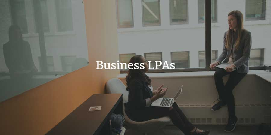 Business LPAs