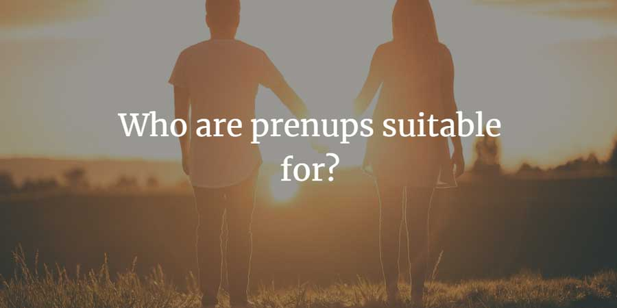 Who are prenups suitable for?